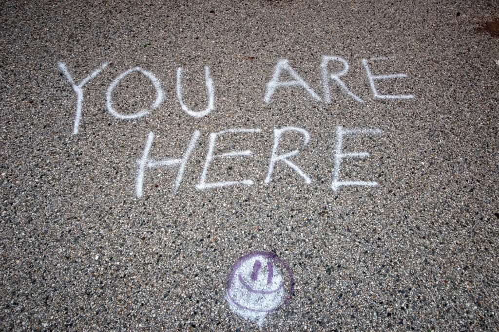 Today, you are here.
